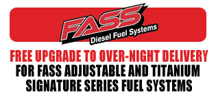 Free upgrade to over-night shipping on all FASS Adjustable and Titanium Signature Series Fuel Systems