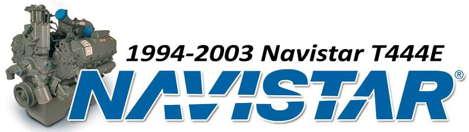 1994-2003 Navistar T444E on