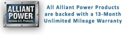 Alliant Power Products are backed with a 13-Month Unlimited Mileage Warranty