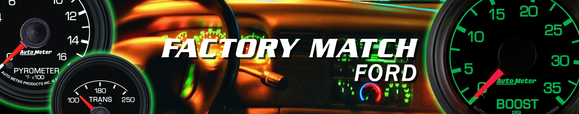 Auto Meter Factory Match Ford Gauges