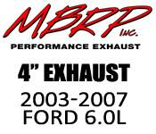 "Exhaust Systems - 03-07 Ford 6.0L - MBRP - 03-07 Ford 6.0L - MBRP - 4"" Exhaust Kits - 2003-2007 Ford 6.0L"