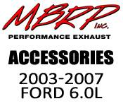 Exhaust Systems - 03-07 Ford 6.0L - MBRP - 03-07 Ford 6.0L - MBRP - Exhaust Accessories - 2003-2007 Ford 6.0L
